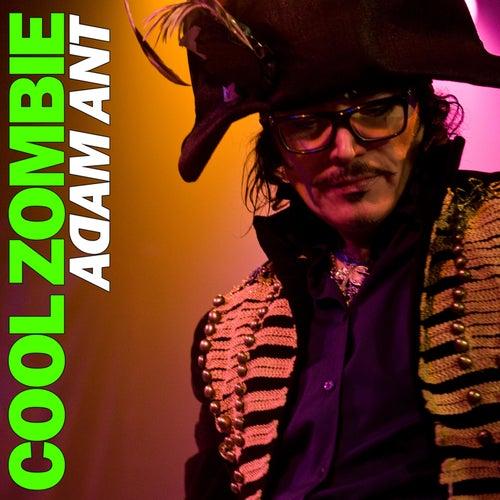 Cool Zombie von Adam Ant