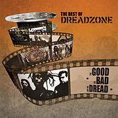 The Good, The Bad and the Dread: The Best of Dreadzone di Dreadzone
