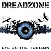 Eye on the Horizon by Dreadzone