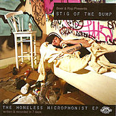 The Homeless Microphonist by Stig Of The Dump