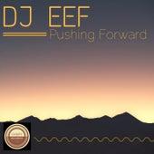 Pushing Forward de DJ Eef
