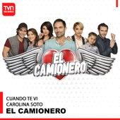 El Camionero: Cuando Te Vi (Música Original de la Serie) de Carolina Soto