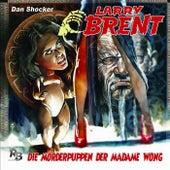 Folge 22: Die Mörderpuppen der Madame Wong von Larry Brent