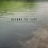 Before the Flood (Music from the Motion Picture) by Various Artists