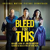 Bleed for This (Original Motion Picture Soundtrack) de Various Artists