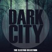 Dark City (The Electro Selection) de Various Artists