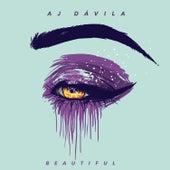 Beautiful de AJ Dávila