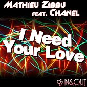I Need Your Love by Chanel