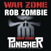 War Zone by Rob Zombie