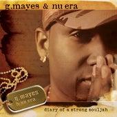 Diary Of A Strong Souljah by Gary Mayes & Nu Era