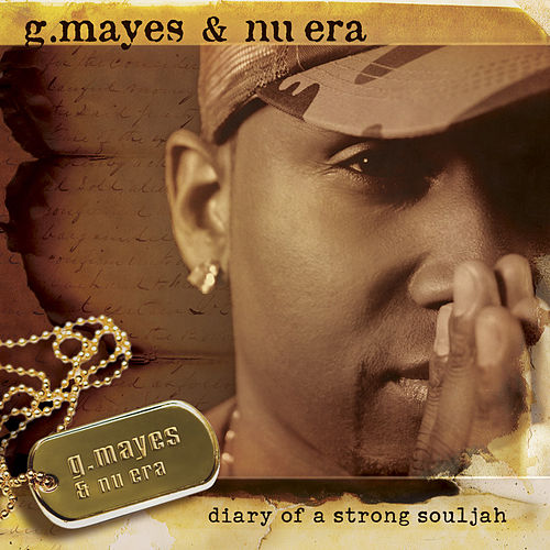 Diary Of A Strong Souljah by Gary Mayes & Nu Era