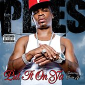 Put It On Ya [feat Chris J] de Plies