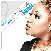 Natural High by Michael Woods
