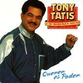 Querer Es Poder by Tony Tatis y Su Merengue Sound