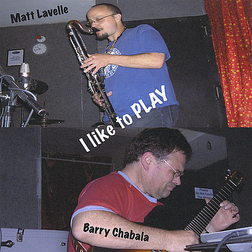 I Like to Play by Matt Lavelle