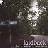 The Birdfoot Sessions von Laid Back