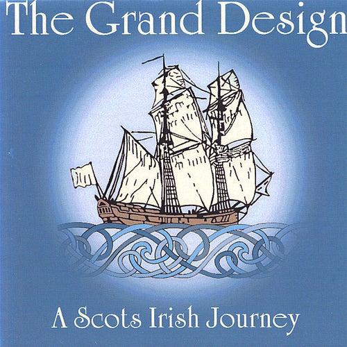 The Grand Design - a Scots Irish Journey by Julia Lane & Fred Gosbee