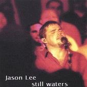 Still Waters fra Jason Lee