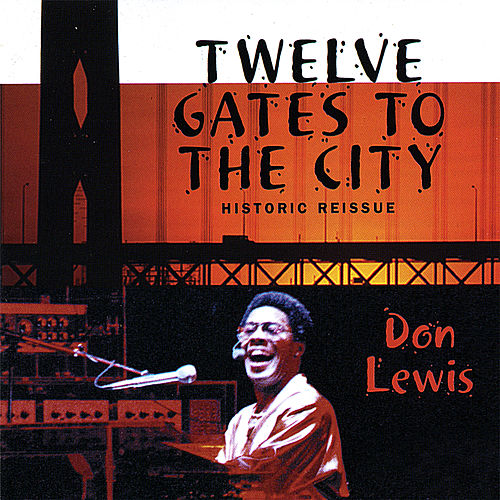 Twelve Gates to the City by Don Lewis