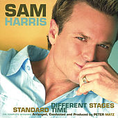 Standard Time / Different Stages by Sam Harris