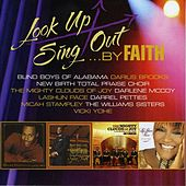 Look Up Sing Out...By Faith de Various Artists