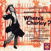 Where's Charley? by Original Cast Of 'Where's Charley?'