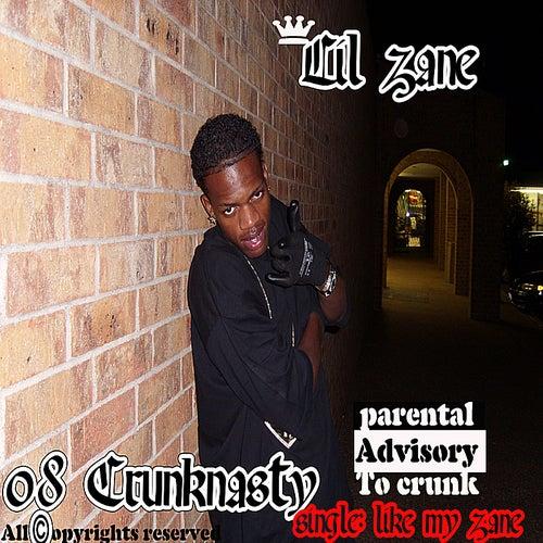 08 Crunknasty by Lil' Zane