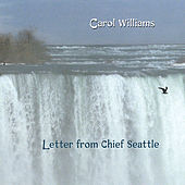 Letter From Chief Seattle by Carol Williams