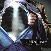 Skeletons Ep by Lifeinjersey