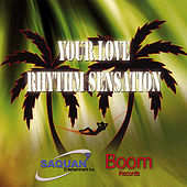 Your Love Rhythm Sensation de Various Artists