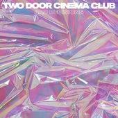 Bad Decisions (Radio Edit) by Two Door Cinema Club