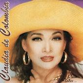 Claudia de Colombia (Para Todos...) by Claudia De Colombia