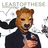 Listen Like Crazy by Least of These