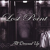 All Dressed Up by Lost Point