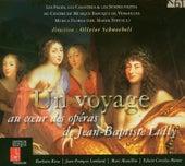 Un voyage: Au coeur des opéras de Jean-Baptiste Lully (Live) de Various Artists