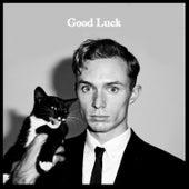 Good Luck by Cody Crump