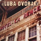 Hotel La Rence by Luba Dvorak