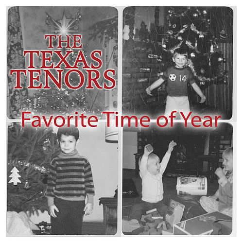 Favorite Time of Year by The Texas Tenors