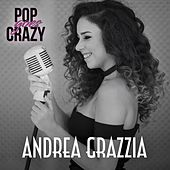 Pop Goes Crazy von Andrea Grazzia