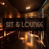 Sit & Lounge, Vol. 1 by Various Artists