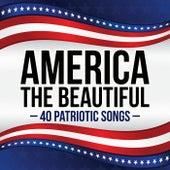 America the Beautiful - 40 Patriotic Songs de Various Artists
