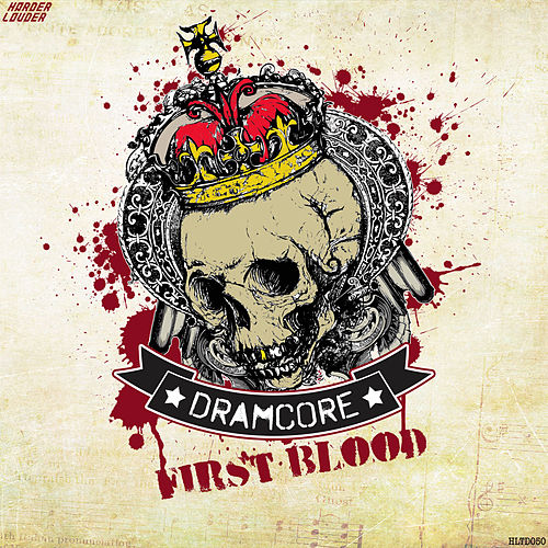 First Blood by Dramcore