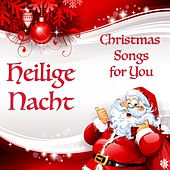 Heilige Nacht - Christmas Songs for You de Various Artists