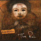 The Rain by Lou Rhodes