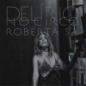 Delírio no Circo - Ao Vivo von Roberta Sá