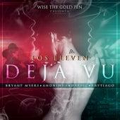 Déjà vu by Los Eleven