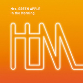 In The Morning von Mrs. Green Apple
