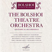 Bolshoi Theatre Orchestra. Historical Recordings von Various Artists