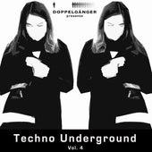 Doppelgänger Pres. Techno Underground, Vol. 4 von Various Artists