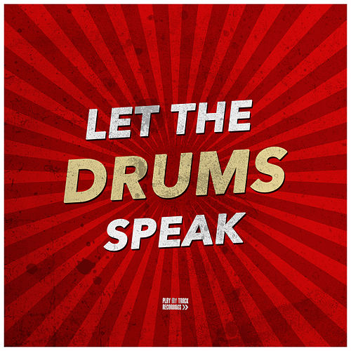 Let the Drums Speak by Various Artists